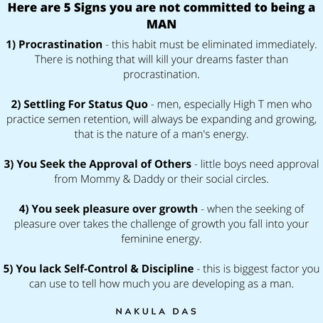 Signs you are not committed to being a MAN