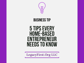 5 Tips Every Home-Based Entrepreneur Needs to Know