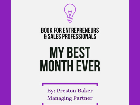 My Best Month Ever!: A Motivational Guide for Entrepreneurs and Sales Professionals (E-Book On Sale)