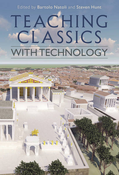 Teaching Classics with Technology