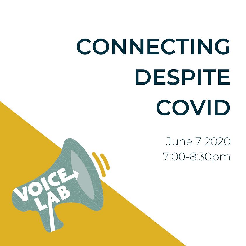 VoiceLab Social: Connecting Despite Covid