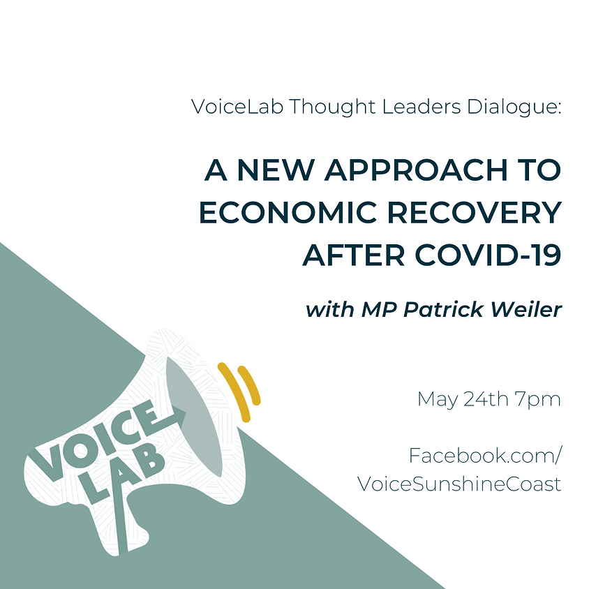 A New Approach to Economic Recovery after Covid-19, with MP Patrick Weiler