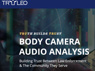 Truleo Launches First Body Camera Audio Analytics Platform for Law Enforcement