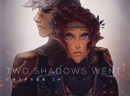 Two Shadows Went, Chapter 20