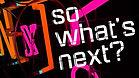 What's Next.jpg