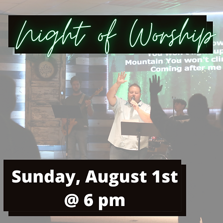 August 1st Night of Worship.PNG
