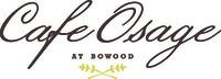 Cafe Osage at Bowood