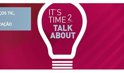 Programa do Evento  IT'S TIME TO TALK ABOUT, iniciativa da itSMF Portugal