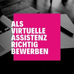Als  Virtuelle Assistenz Richtig Bewerbe