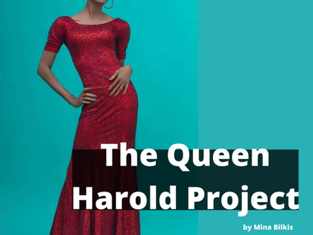 Story 4: The Queen Harold Project