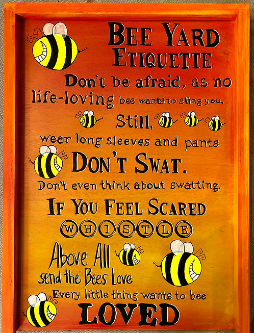 Bee Yard Etiquette Apiary Sign