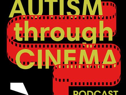 The Autism Through Cinema Podcast