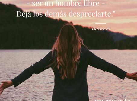 """Sénèque: """"Si quieres ser feliz - ser un hombre libre, deja los demás despreciarte."""""""