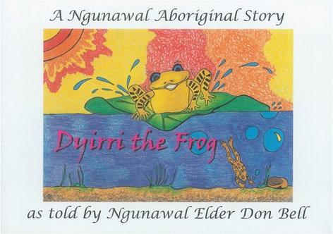 Dyirri the Frog