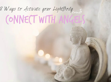 8 Ways to Activate Your Lightbody, and Connect With Angels