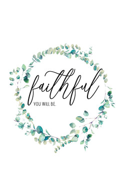 faithful you will be