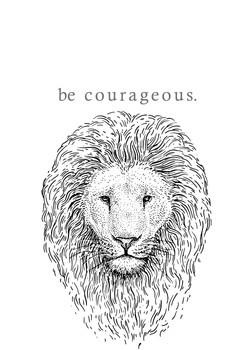 lion - be courageous