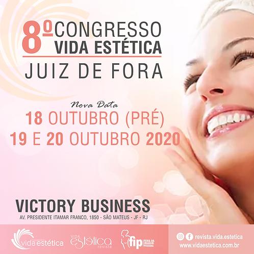 8º Congresso Vida Estética Juiz de Fora + FIP (1º Lote) PROFISSIONAL