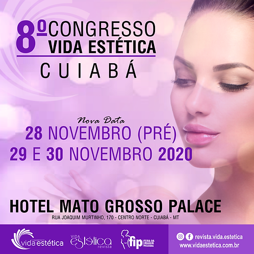 8º Congresso Vida Estética Cuiabá - PROFISSIONAL