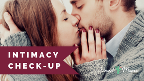 Intimacy Check-Up: 3 Areas to Discuss with Your Partner