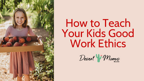 How to Teach Your Kids Good Work Ethic