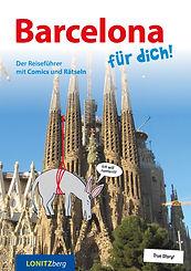 Barcelona für dich! Reiseführer mit Comics und Rätseln für Kinder Cover Sagrada Familia
