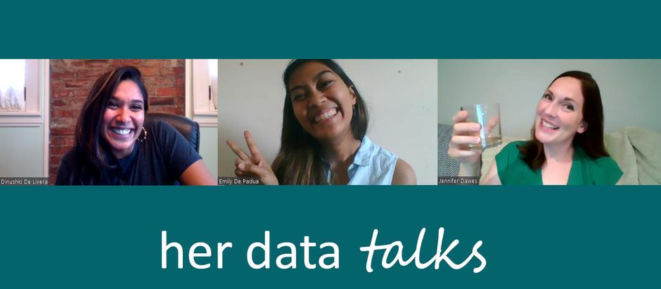 HER DATA TALKS: EMILY DE PADUA
