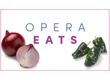 OPERA EATS: Green Chili