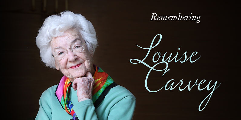 Remembering Louise Carvey.jpg