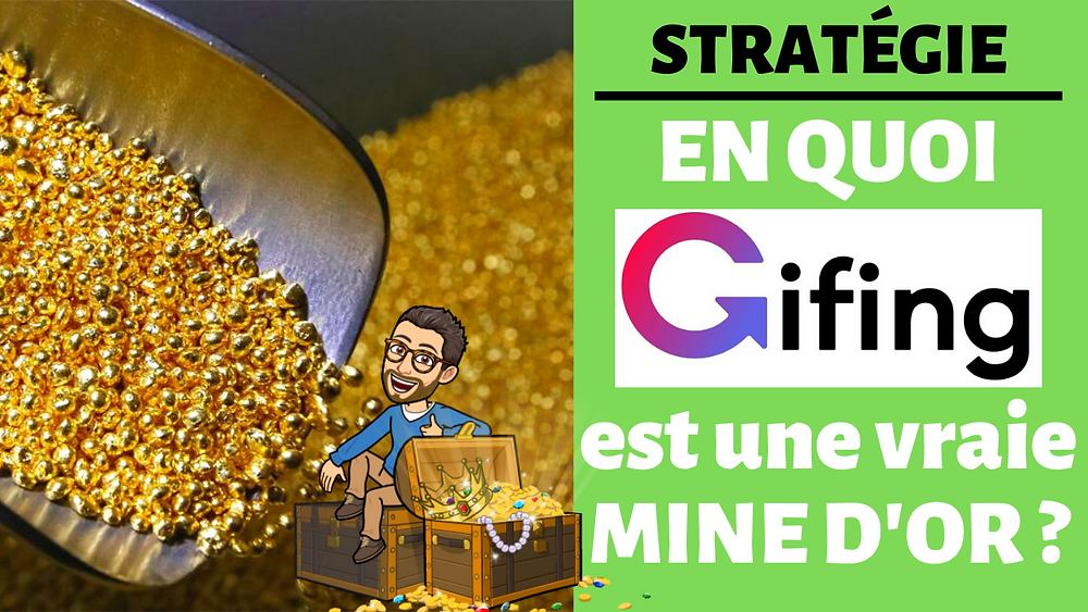Gifing une mine d'or