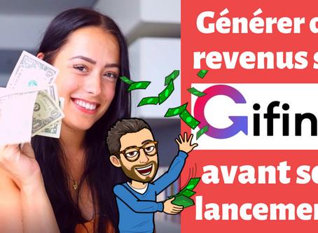 Comment gagner de l'argent avec Gifing avant sa sortie en 2020 ?