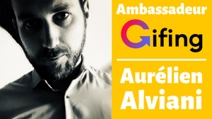 Aurélien Alviani, ambassadeur Gifing