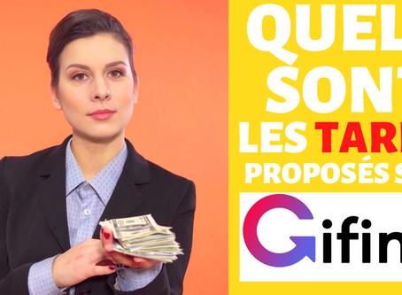 Quels sont les tarifs de Gifing ?
