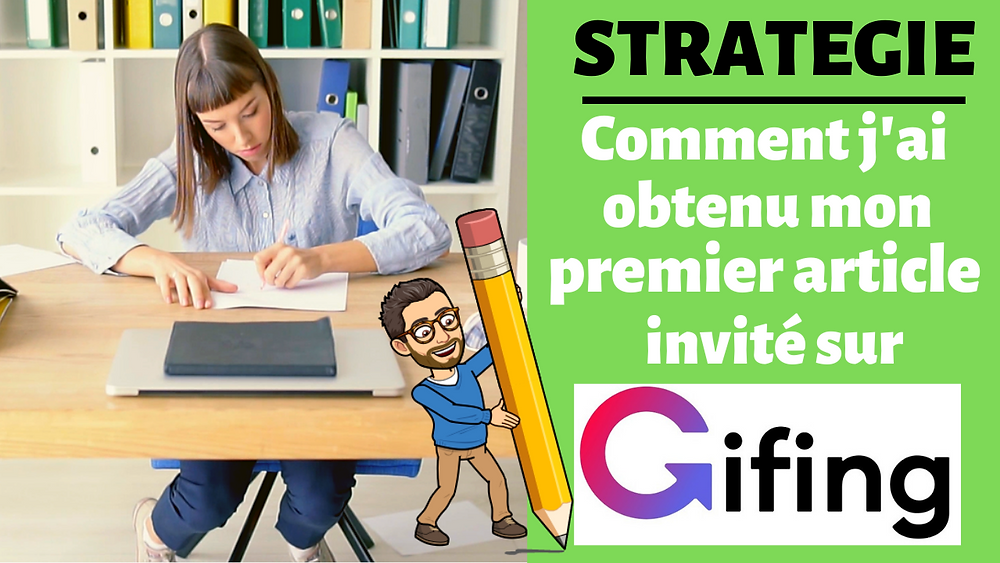 Article invité Gifing