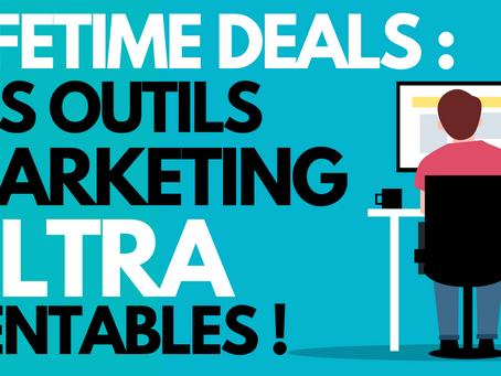 Lifetime Deals : les outils marketing ULTRA rentables