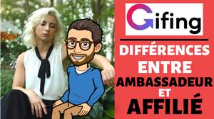 Ambassadeur ou affilié Gifing, quelles différences