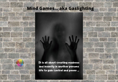 Mind Games aka Gaslighting