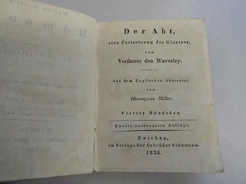 Der Abt, eine Fortsetzung des Klosters, vom Verfasser des Waverley