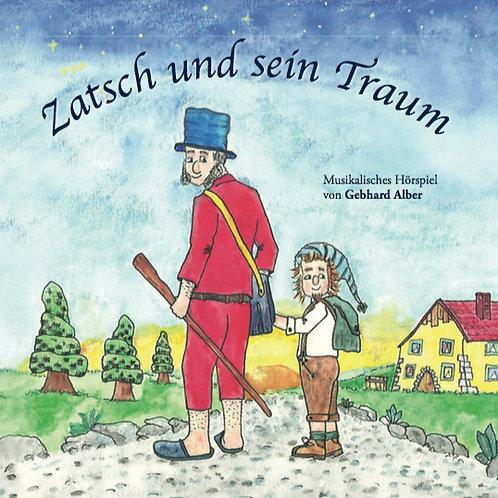 """CD """"Zatsch und sein Traum"""" (2009)"""