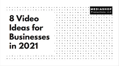 8 Video Ideas for 2021 cover.png