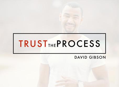 Trust the process