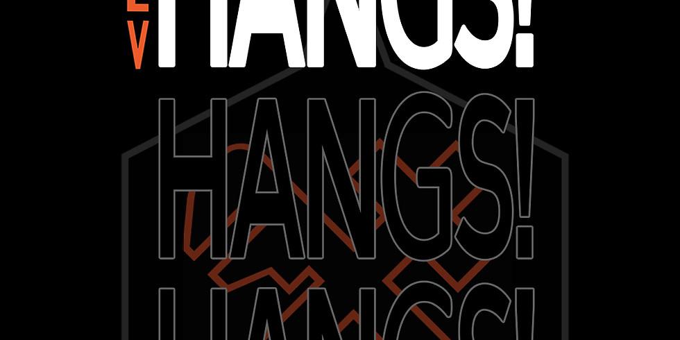 Rev HANGS!