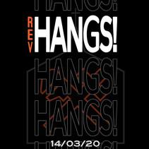 Rev HANGS MARCH 2020.jpg