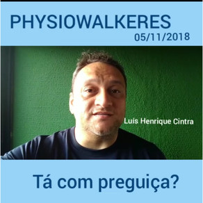 Mensagem Physiowalkeres – 05/11/2018.