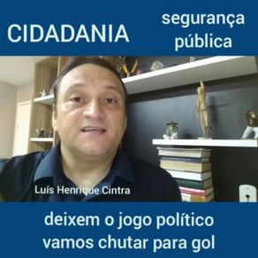 Cidadania – Segurança Pública.