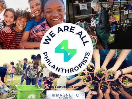 We Are All Philanthropists