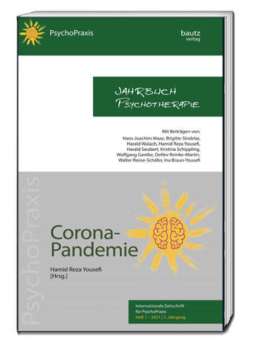 Jahrbuch Psychotherapie, Corona-Pandemie, Heft 1 - 2021/1. Jahrgang