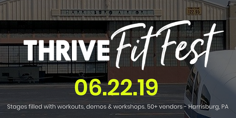 THRIVE Fit Fest!