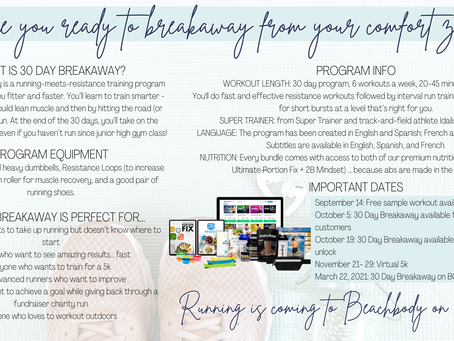 Ready to Run? 30 Day Breakaway is Coming!