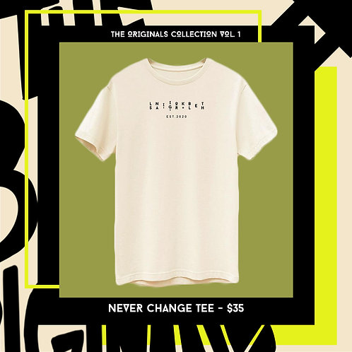 Never Change Tee (Natural)